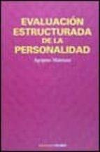EVALUACION ESTRUCTURADA DE LA PERSONALIDAD