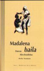 MADALENA BAILA: DANZAS AFRO-BRASILEÑAS (INCLUYE CD)