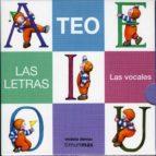 LAS VOCALES (LAS LETRS DE TEO)