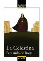 La Celestina (Clásicos - Clásicos A Medida)