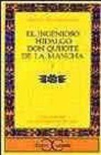 Ingenioso hidalgo Don Quijote de la Mancha - I, El: Don Quijote De La Mancha 1 Vol 1 (CLASICOS CASTALIA<C.C>)