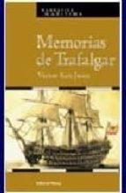 Memorias De Trafalgar (Narrativa Marítima)