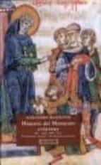 Historia del Monacato Cristiano (3 Tomos) (Ensayo)