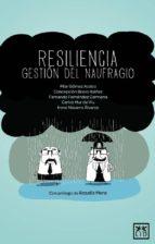 RESILIENCIA, GESTIÓN DEL NAUFRAGIO (EBOOK)