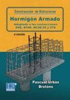 CONSTRUCCIÓN DE ESTRUCTURAS DE HORMIGÓN ARMADO ADAPTADO A LAS INSTRUCCIONES EME, EFHE, NCSE Y CTE (EBOOK)