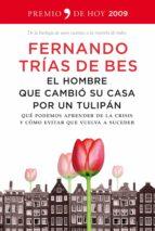 EL HOMBRE QUE CAMBIÓ SU CASA POR UN TULIPÁN (EBOOK)