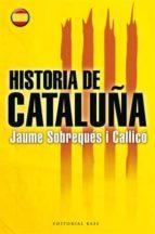Historia De Cataluña - Volumen II (Base Hispánica)
