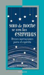 Solo de noche se ven las estrellas (La zarza ardiente)