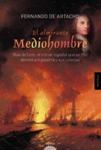 El Almirante Mediohombre (Algaida Literaria - Algaida Histórica)