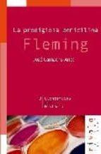 FLEMING, LA PRODIGIOSA PENICILINA