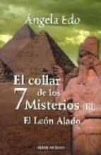 EL COLLAR DE LOS 7 MISTERIOS (III): EL LEON ALADO