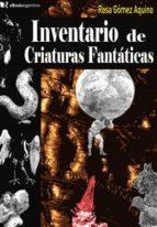 INVENTARIO DE CRIATURAS FANTÁSTICAS (EBOOK)