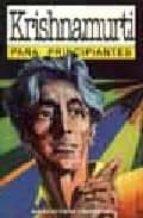 Krishnamurti para principiantes / Krishnamurti for Beginners