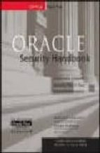 Oracle Security Handbook (Oracle Press server/tools)