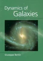 Dynamics Of Galaxies Paperback