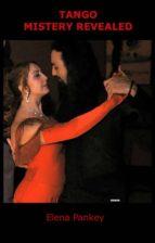 Tango Mystery Revealed