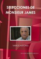 SELECCIONES DE MONSIEUR JAMES