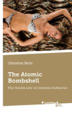 The Atomic Bombshell: The