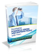 DEVELOPING POWERFUL VISIONS AND INSPIRING PEOPLE WITH THEM (EBOOK)