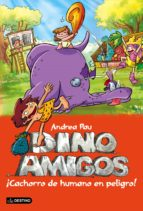 ¡Cachorro de humano en peligro!: Dinoamigos 6