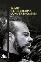 Jaime Gil de Biedma. Conversaciones (Contemporánea)