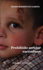 PROHIBIDO ARROJAR ESCOMBROS (EBOOK)