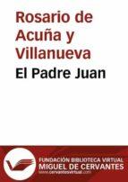 EL PADRE JUAN (EBOOK)