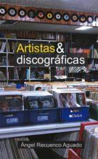 ARTISTAS Y DISCOGRÁFICAS (EBOOK)