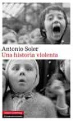 Una historia violenta (Narrativa)