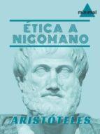 Ética a Nicomano (Clásicos Grecolatinos)