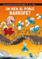 Un Nen Al Poble Barrufet (Noves aventures dels Barrufets)
