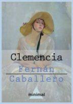Clemencia (Imprescindibles de la literatura castellana)