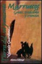 Tierra del sol poniente: Marruecos. Gentes, tradiciones y creencias (Libros Singulares (Ls))