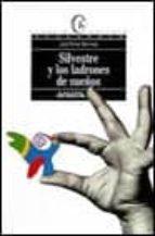 Silvestre y los ladrones de sueños (Libros Para Jóvenes - Espacio Abierto)