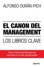 El canon del Management: Los libros clave (Sin colección)