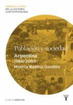Población y sociedad. Argentina (1960-2000)