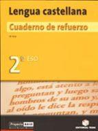 LENGUA CASTELLANA: CUADERNO DE REFUERZO (2º ESO)