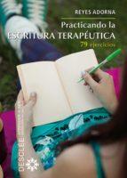 PRACTICANDO LA ESCRITURA TERAPÉUTICA (EBOOK)