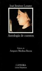 Antología de cuentos (Letras Hispánicas)