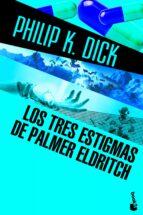 Los tres estigmas de Palmer Eldritch (Ciencia Ficción)