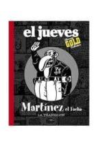 Martínez el Facha : la transición