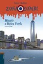 Missió a Nova York (Zona Zombi)