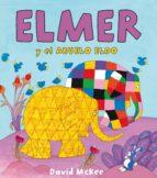ELMER Y EL ABUELO ELDO (ELMER. PRIMERAS LECTURAS 3) (EBOOK)