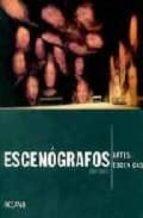ESCENOGRAFOS: ARTES ESCENICAS