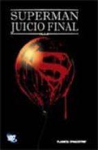 SUPERMAN: JUICIO FINAL (DC Cómics)