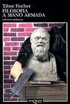Filosofía a mano armada (Andanzas)
