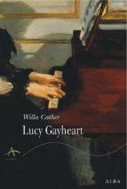 Lucy Gayheart (Clásica)