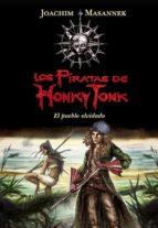 Los piratas de Honky Tonk 2. El pueblo olvidado