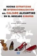 Nuevas estrategias de internacionalización del calzado Alicantino en el mercado Europeo
