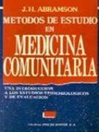METODOS DE ESTUDIO EN MEDICINA COMUNITARIA: UNA INTRODUCCION A LO S ESTUDIOS EPIDEMIOLOGICOS Y DE EVALUACION